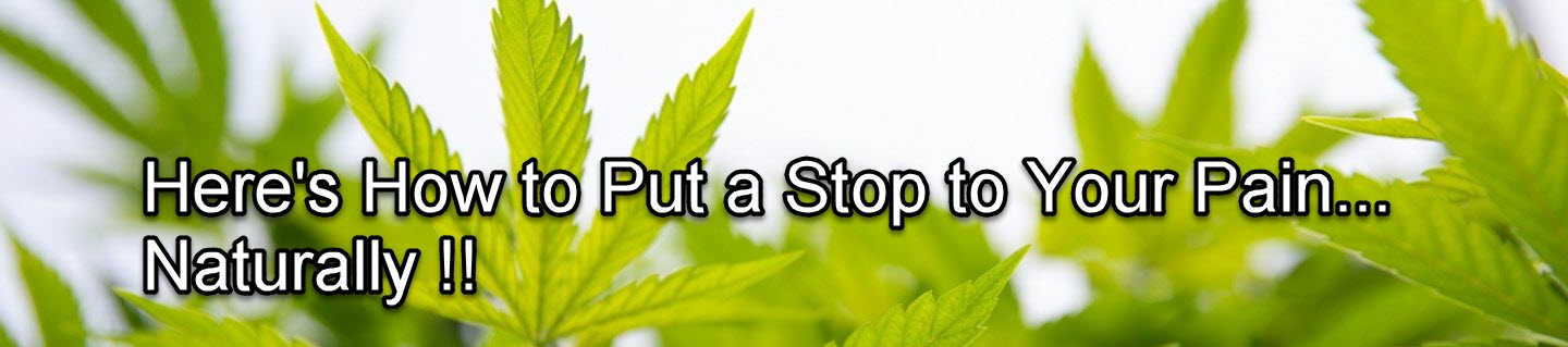 Here's How To Put a Stop To Your Pain - Naturally!